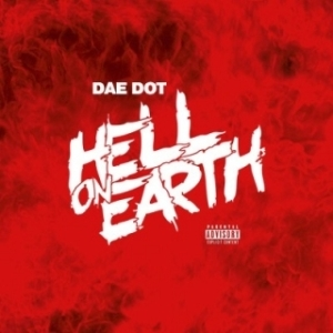 Instrumental: Dae Dot - Dae Dot – Hell On Earth (Prod. By Avery On The Beat & MPC Cartel)